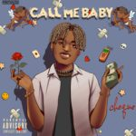 """Cheque – """"Call Me Baby"""" (Prod. by Andry & Lay Z)"""
