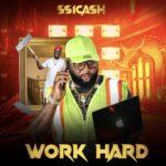 """SS1Cash – """"Work Hard"""""""