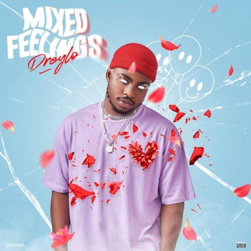 [EP] Dreylo – Mixed Feelings ft. Dremo