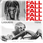 "Liquid9 – ""Fall"" ft. Teni (Prod. by JaySynths)"