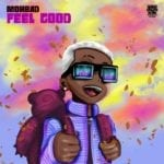 "Mohbad – ""Feel Good"" (Prod. by Niphkeys)"