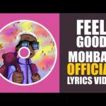 """[Lyric Video] Mohbad – """"Feel Good LYRICS"""""""