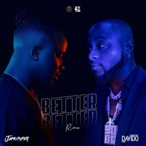 Jamopyper Davido Better Better (Remix)