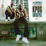 "[Album] Ajebo Hustlers – ""Kpos Lifestyle Vol. 1"" ft. Nissi"