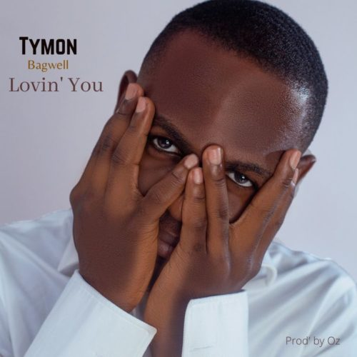 """Tymon Bagwell – """"Lovin' You"""""""