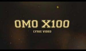 Reminisce Olamide Omo X 100 LYRICS