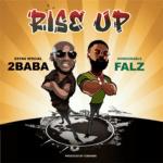 """2Baba x Falz – """"Rise Up"""" (Prod. by Cobhams)"""