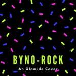 "Byno – ""Rock"" (An Olamide Cover)"