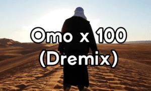Omo x 100 Dremo