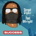 "Success – ""Street Vybz"""