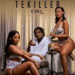 "CDQ – ""Tekiller"" (Prod. by JayPizzle)"