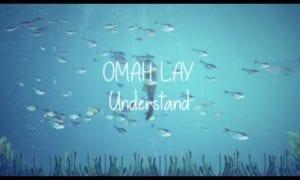 Omah Lay Understand Lyrics