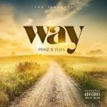 """[Audio + Video] Penz – """"WAY"""" ft. Tofs"""