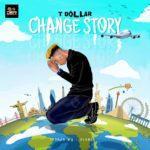 "T Dollar – ""Change Story"" (Prod. by Olumix)"