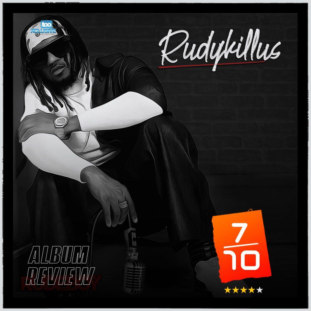 Rudeboy RudyKillUs Album