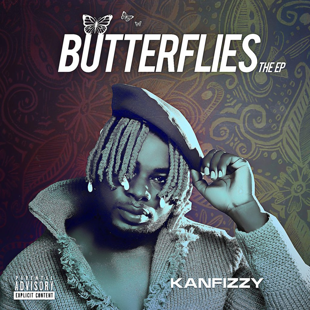 "[EP] Kanfizzy – ""Butterflies"" The EP #Arewapublisize"