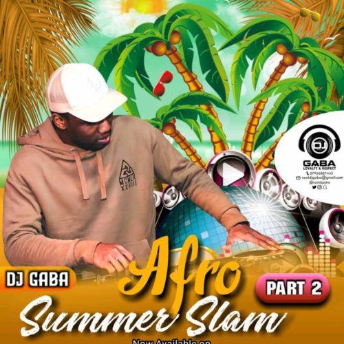 DJ MIX: Dj Gaba – Afro Summer Slam Pt2 | @cooldjgaba