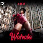 """iNE – """"Wahala"""""""