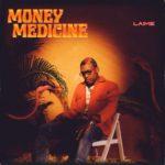 "Laime – ""Money Medicine"""