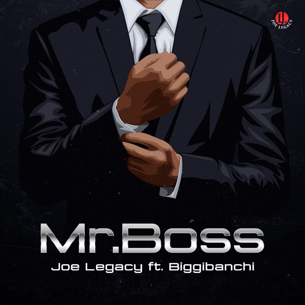 "Joe Legacy – ""Mr Boss"" ft. Biggibanchi #Arewapublisize"