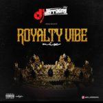 "[Mixtape] DJ Jerriking – ""Royalty Vibe"""