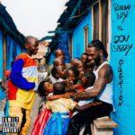 "Burna Boy – ""Question"" feat. Don Jazzy"