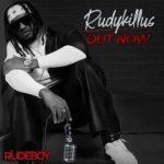 """[Album] Rudeboy – """"Rudykillus"""" The Album"""