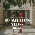 Rema's Soundgasm Official Video Hits 10 Million Youtube Views In 2 Months