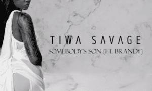 Tiwa Savage Somebody's Son Brandy