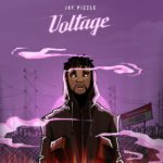 """[EP] Jay Pizzle – """"Voltage"""" EP ft. Majeed, CDQ.."""