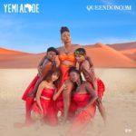 "[EP] Yemi Alade – ""Queendoncom"""