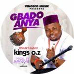 "[Audio + Video] Kings OZ – ""Gbado Anya"""