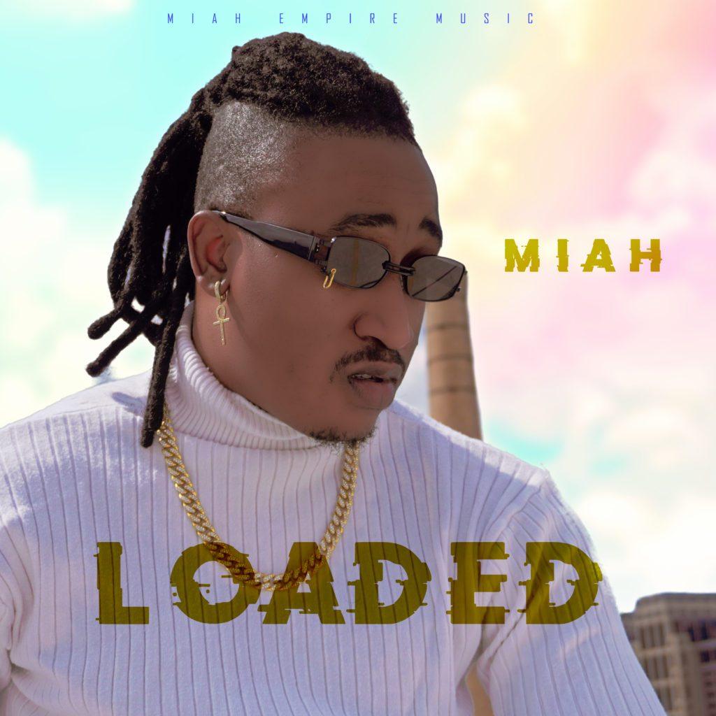 "[Video] Miah – ""Loaded"" #Arewapublisize"