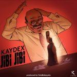 """Kaydex – """"Jibi Jibi"""""""