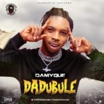 """Damyque – """"Dadubule"""""""