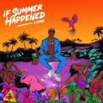 """[EP] Laime – """"If Summer Happened"""""""