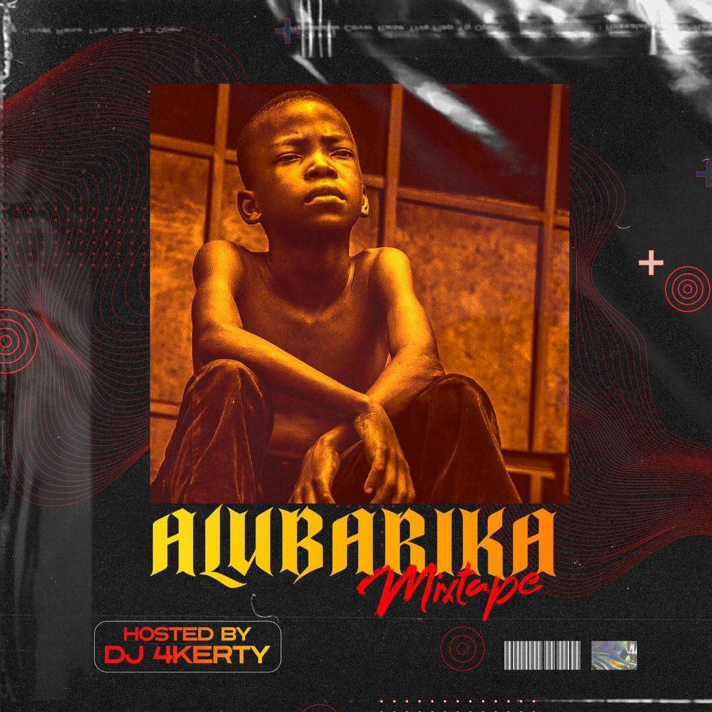 DJ 4kerty Alubarika Mixtape