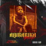 "[DJ Mix] DJ 4kerty – ""Alubarika Mixtape"""