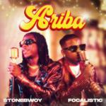 """Stonebwoy x Focalistic – """"Ariba"""""""