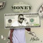"""Mactee – """"Money"""""""