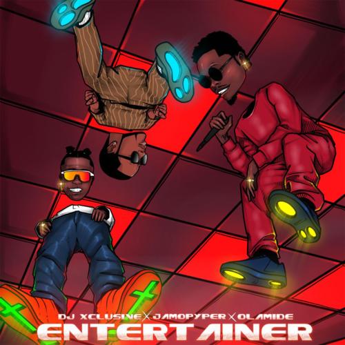 DJ Xclusive Entertainer Olamide Jamopyper