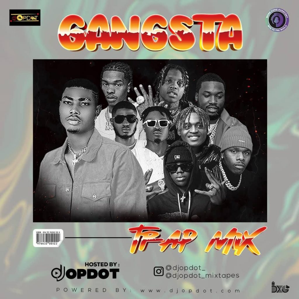 Mixtape DJ OP Dot Gangsta Trap Mix