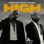 "Adekunle Gold x Davido – ""High"" (Prod. Pheelz)"