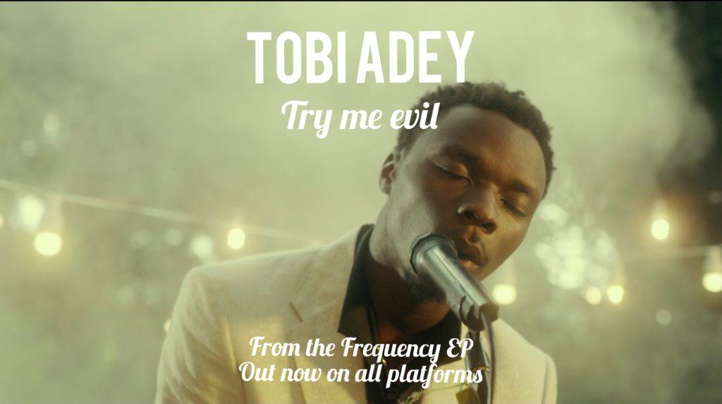 "Tobi Adey – ""Try Me, Evil"" #Arewapublisize"