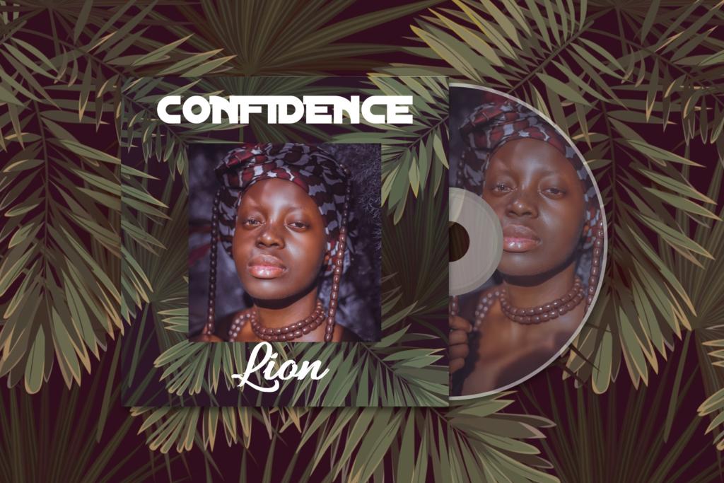 """Confidence – """"Lion"""" #Arewapublisize"""
