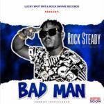 "Rocksteady – ""Badman"""