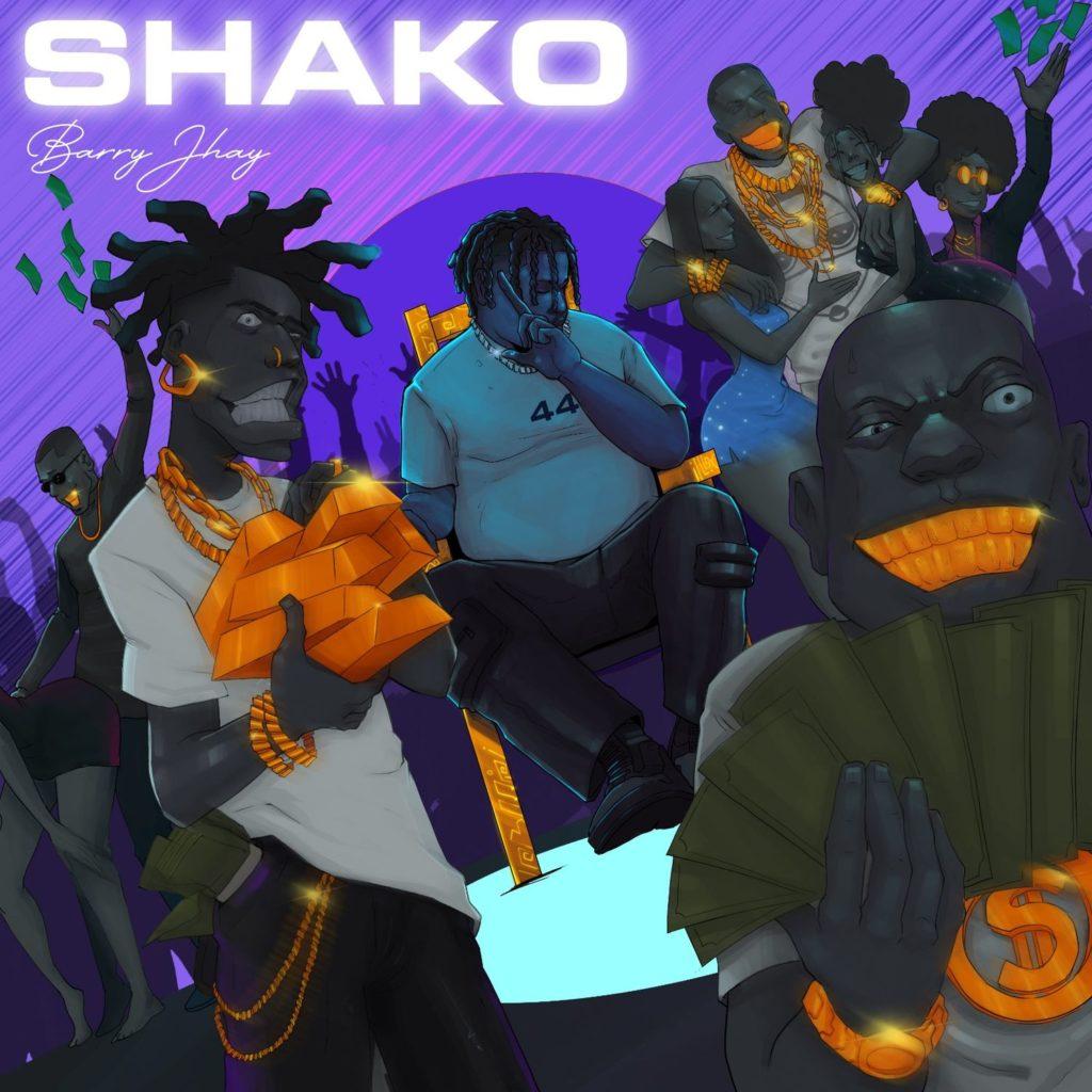 "Barry Jhay – ""Shako #Arewapublisize"