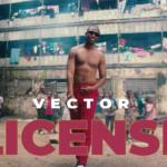 "[Video] Vector – ""License"""
