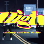 "[Lyric] Adekunle Gold x Davido – ""High Lyrics"""