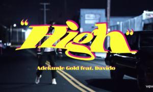 Adekunle Gold Davido High Lyrics